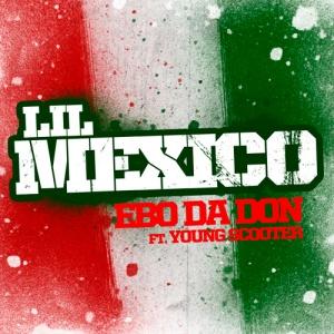 EboDaDon-LilMexico