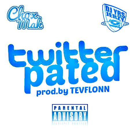 DJ YRS Jerzy Ft. Chox-Mak - Twitterpated (Prod. By Tevflonn)