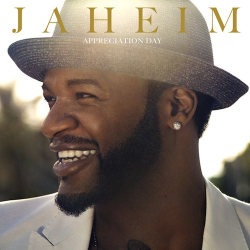 Jaheim - Appreciation Day Album Download