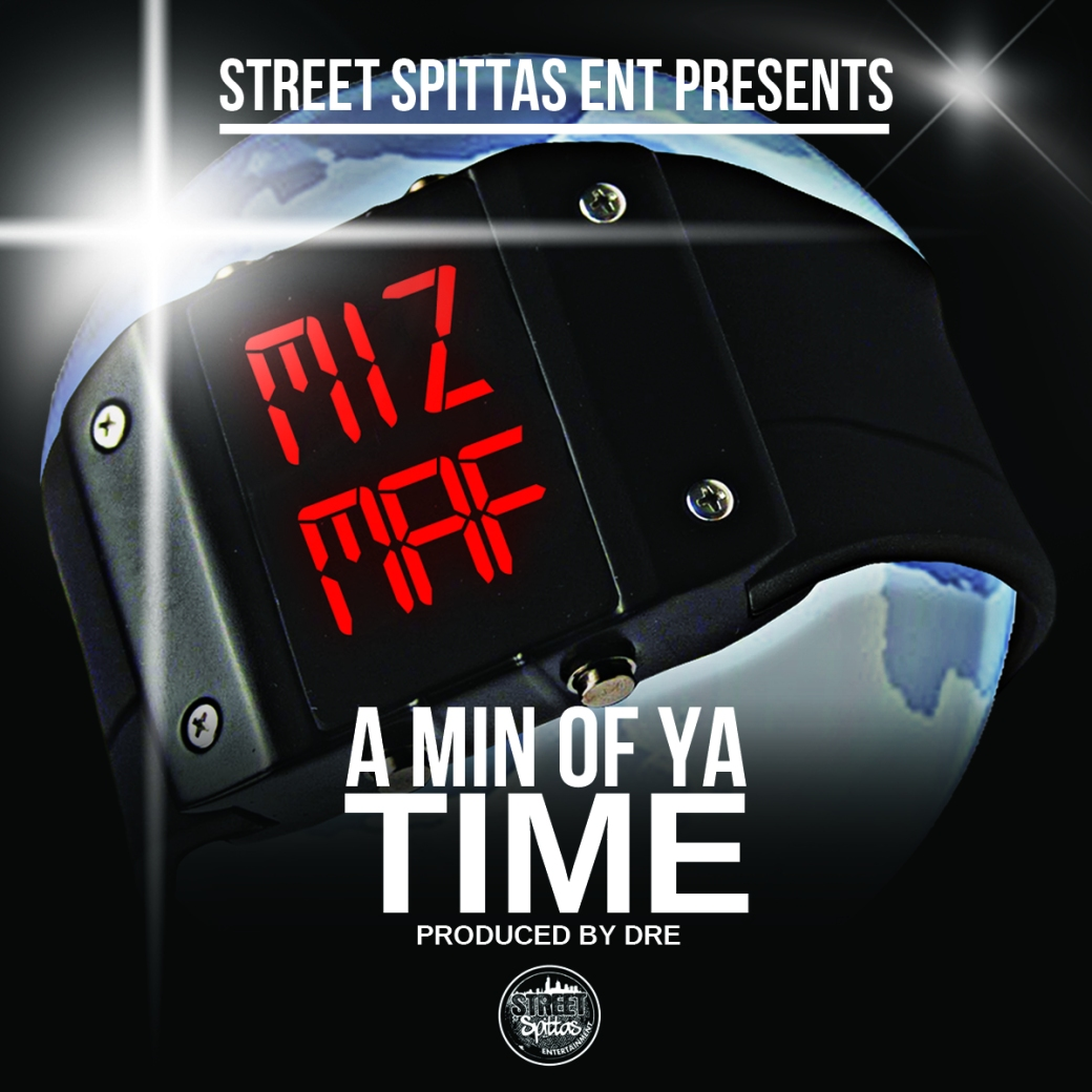 Miz MAF - Minute Of Ya Time -Artwork
