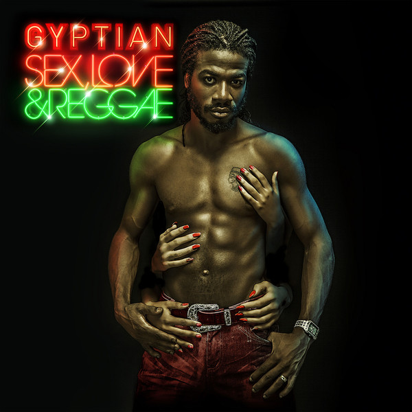 Gyptian - Sex, Love & Reggae Album Download