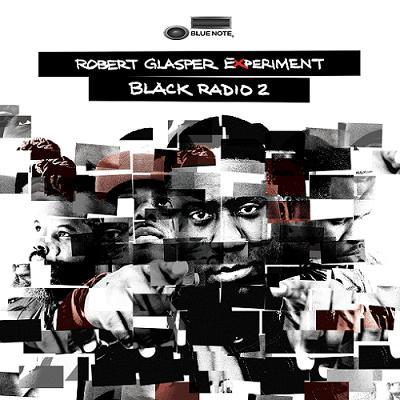 Robert Glasper Black Radio 2 Album Download